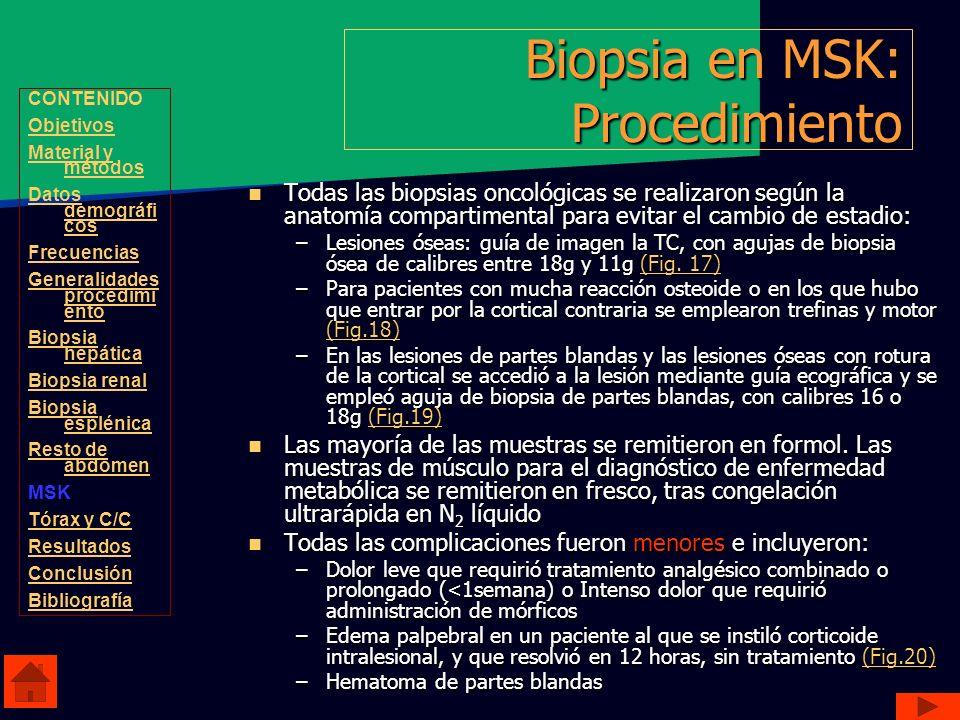 Todas las biopsias oncológicas se realizaron según la anatomía compartimental para evitar el cambio de estadio: Todas las biopsias oncológicas se real