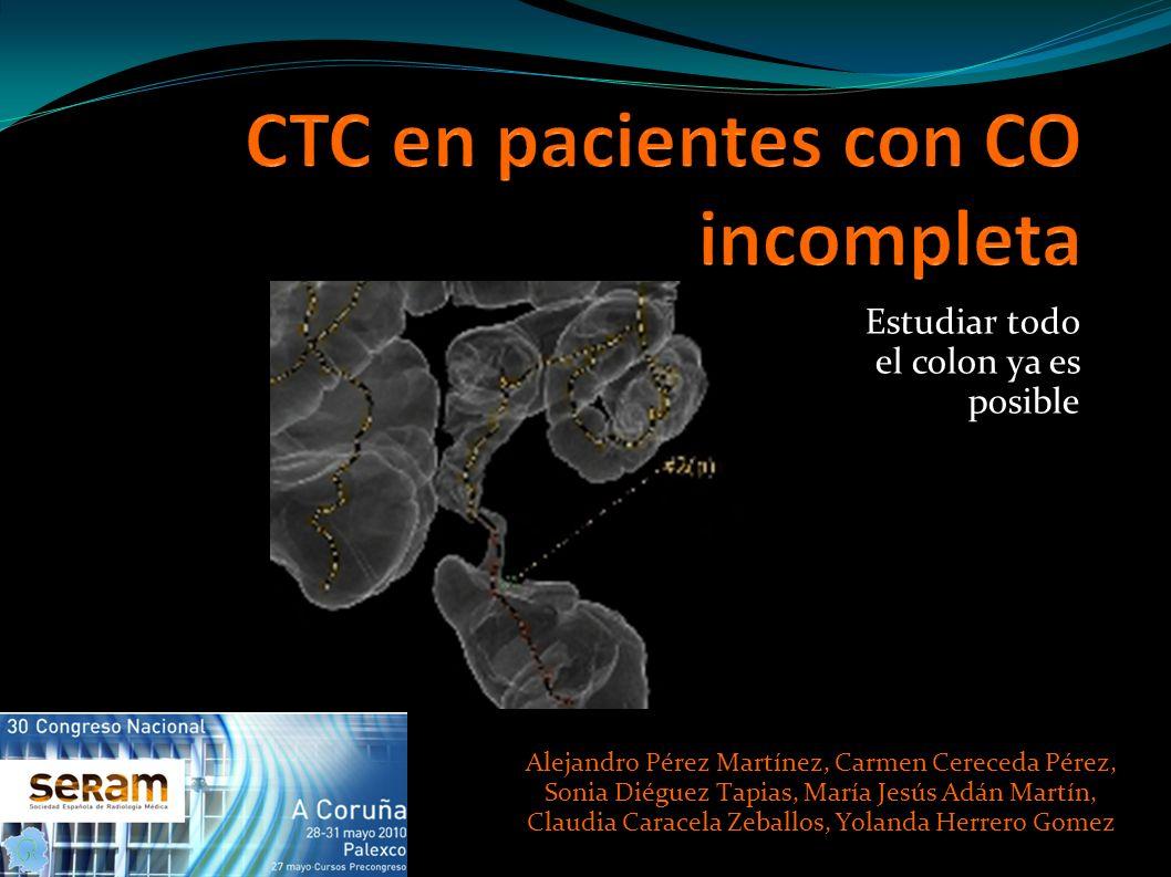 Estudiar todo el colon ya es posible Alejandro Pérez Martínez, Carmen Cereceda Pérez, Sonia Diéguez Tapias, María Jesús Adán Martín, Claudia Caracela
