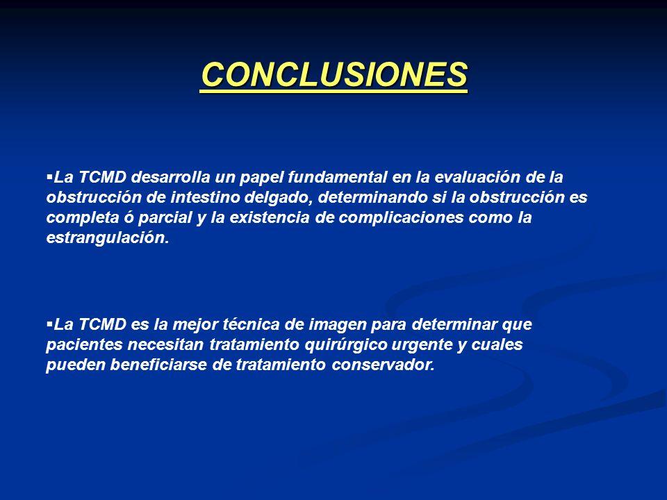 La TCMD desarrolla un papel fundamental en la evaluación de la obstrucción de intestino delgado, determinando si la obstrucción es completa ó parcial