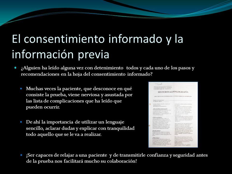 El consentimiento informado y la información previa ¿Alguien ha leído alguna vez con detenimiento todos y cada uno de los pasos y recomendaciones en l