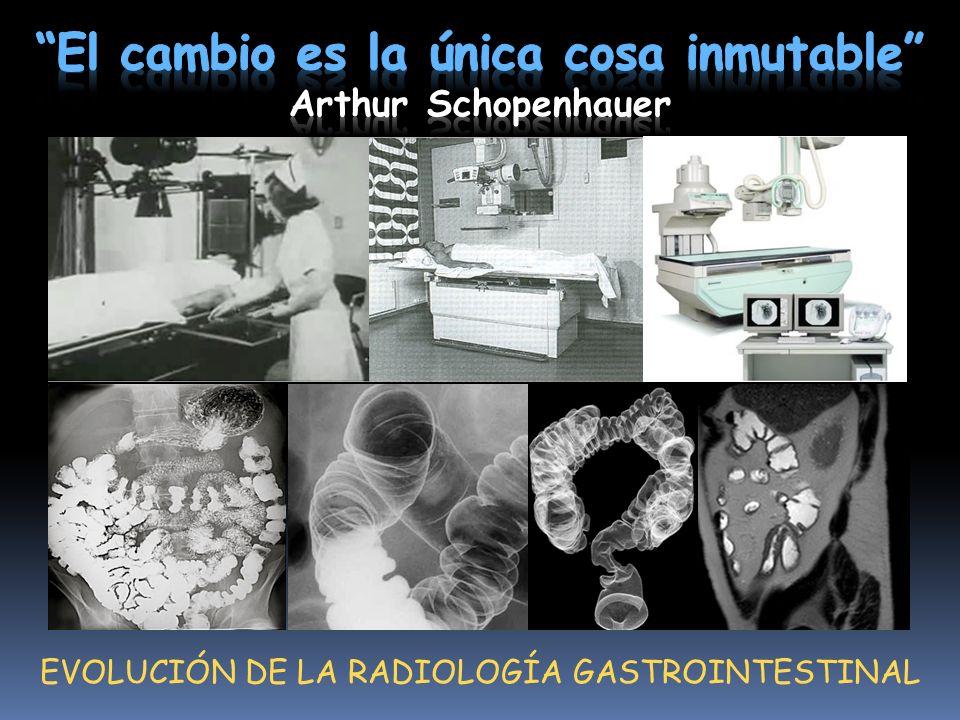 EVOLUCIÓN DE LA RADIOLOGÍA GASTROINTESTINAL