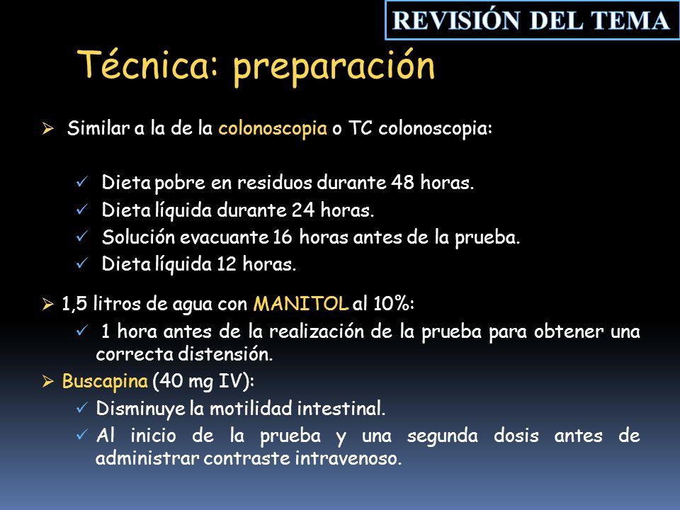 Similar a la de la colonoscopia o TC colonoscopia: Dieta pobre en residuos durante 48 horas.