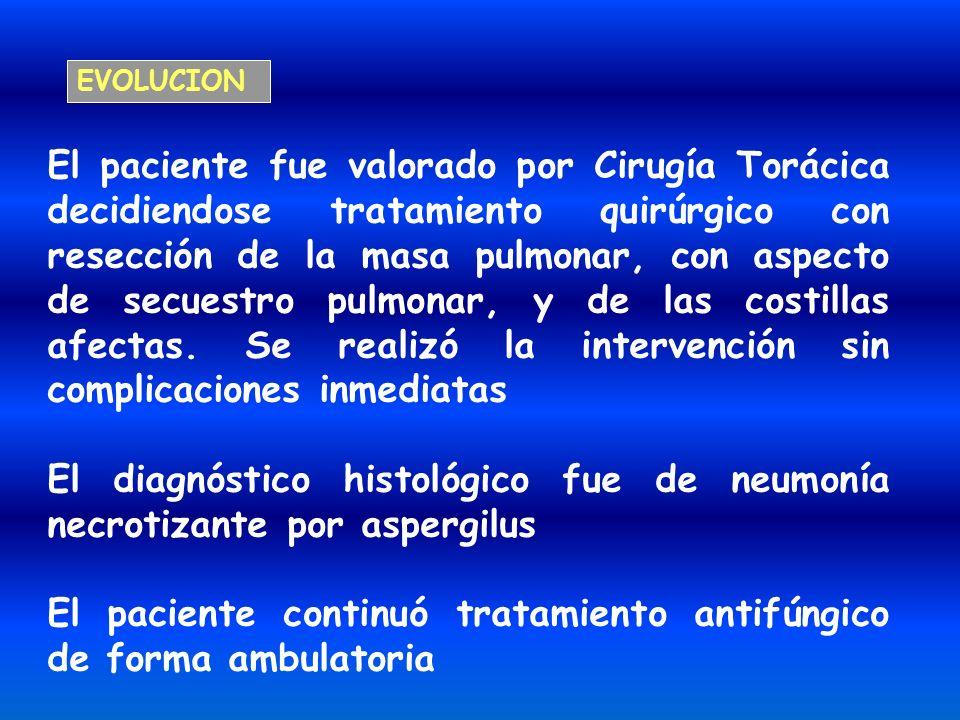 El paciente fue valorado por Cirugía Torácica decidiendose tratamiento quirúrgico con resección de la masa pulmonar, con aspecto de secuestro pulmonar