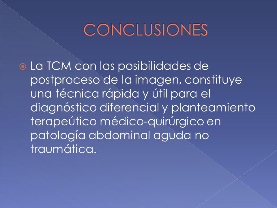 La TCM con las posibilidades de postproceso de la imagen, constituye una técnica rápida y útil para el diagnóstico diferencial y planteamiento terapeú