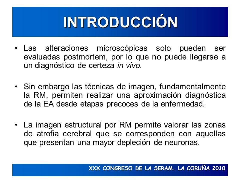 XXX CONGRESO DE LA SERAM. LA CORUÑA 2010 INTRODUCCIÓN Las alteraciones microscópicas solo pueden ser evaluadas postmortem, por lo que no puede llegars