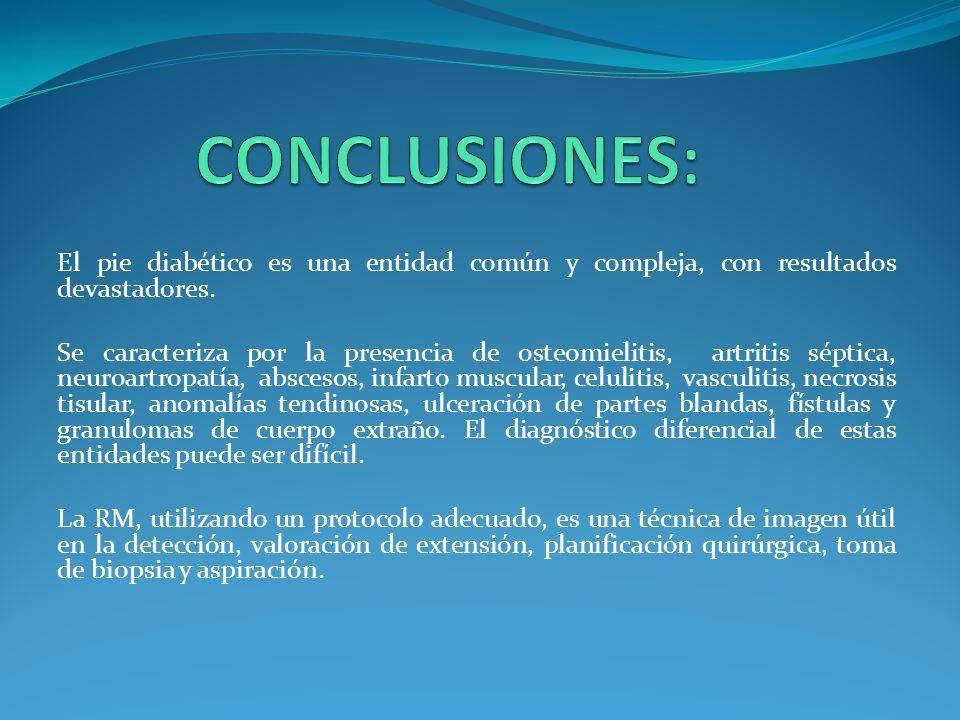 El pie diabético es una entidad común y compleja, con resultados devastadores. Se caracteriza por la presencia de osteomielitis, artritis séptica, neu