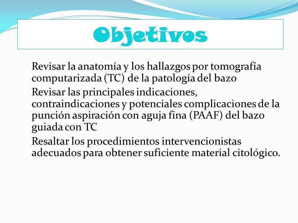 Objetivos Revisar la anatomía y los hallazgos por tomografía computarizada (TC) de la patología del bazo Revisar las principales indicaciones, contrai