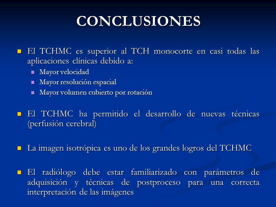 CONCLUSIONES El TCHMC es superior al TCH monocorte en casi todas las aplicaciones clínicas debido a: El TCHMC es superior al TCH monocorte en casi tod