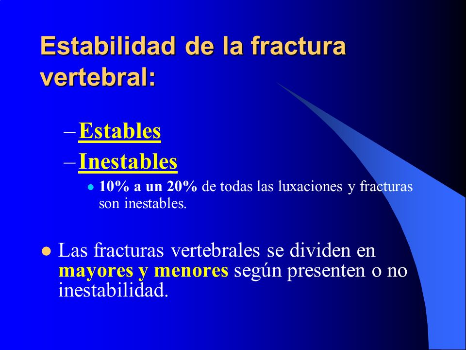 Fracturas vertebrales cervicales inferiores Mecanismo: –Compresión: fractura –Rotación, extensión: ligamentos, luxaciones