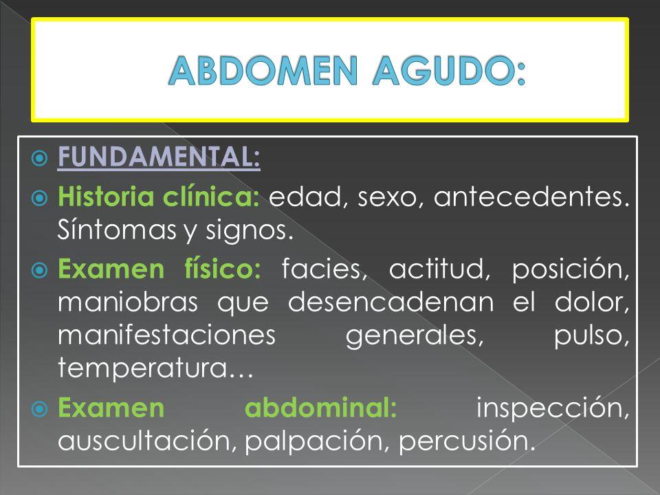 Abdomen agudo de tipo inflamatorio: Corresponden a los pacientes con patologías inflamatorias intraabdominales tales como: apendicitis, peritonitis, abscesos, diverticulitis, colecistitis, pancreatitis..