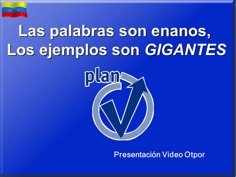 Las palabras son enanos, Los ejemplos son GIGANTES Presentación Video Otpor