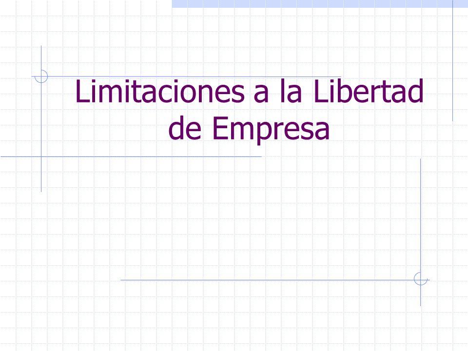 Limitaciones a la Libertad de Empresa