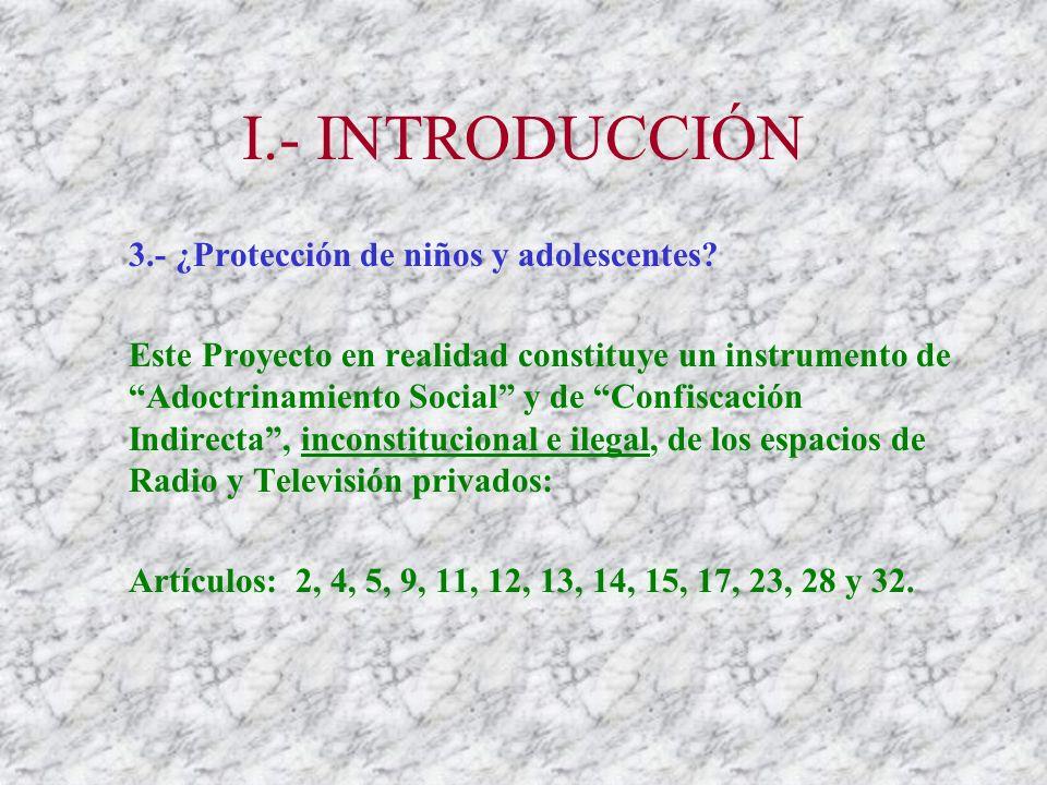 II.- LA ESTRUCTURA DEL PROYECTO Capítulo IV: De La Democratización y Participación: - Comités de Usuarios y Usuarias de Radio y TV (Artículo 11).