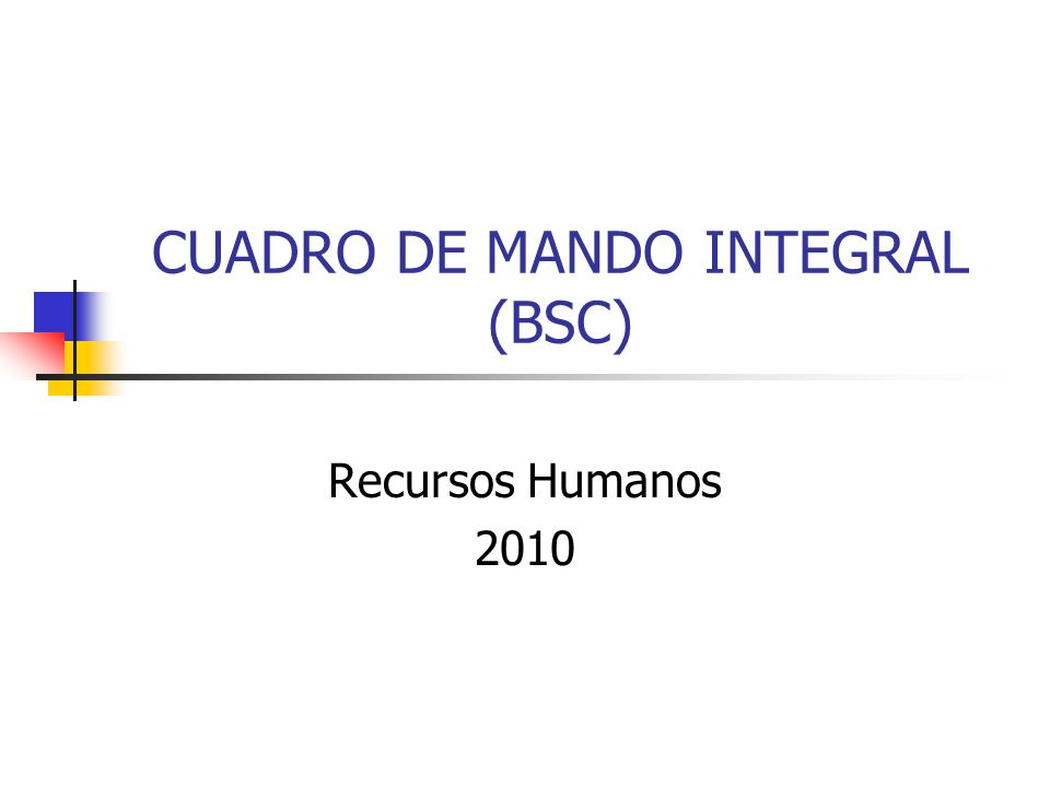 CUADRO DE MANDO INTEGRAL (BSC) Recursos Humanos 2010
