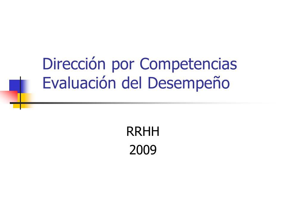 Dirección por Competencias Evaluación del Desempeño RRHH 2009