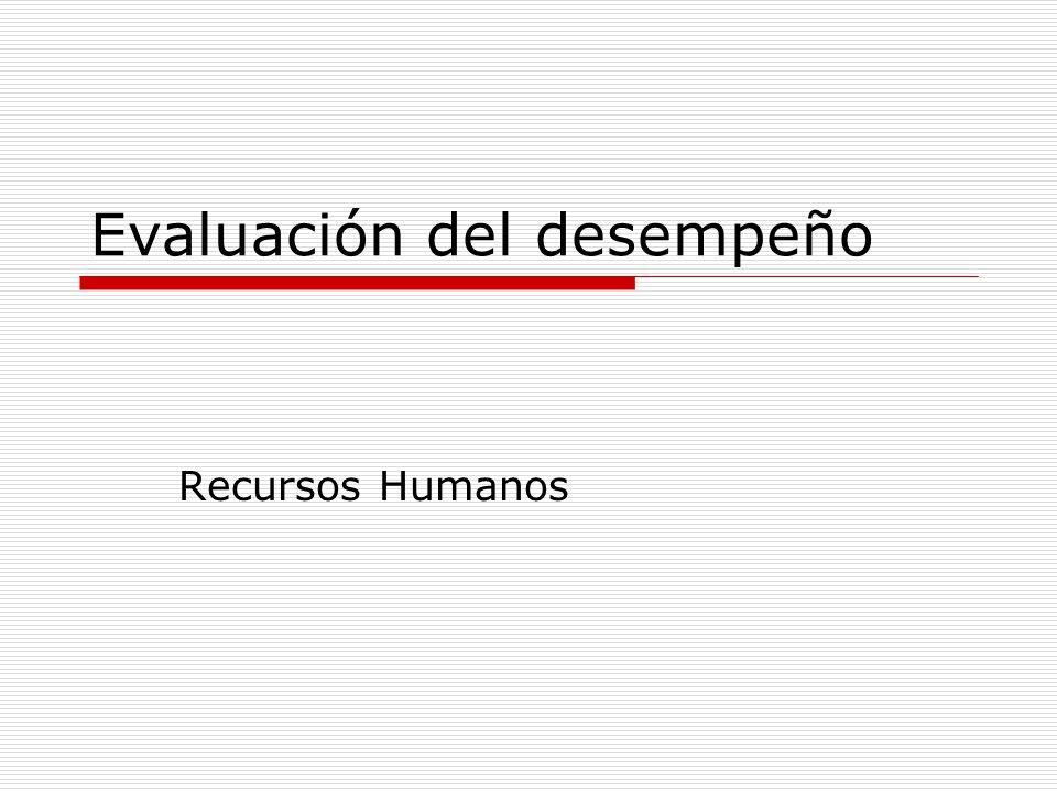 Evaluación del desempeño Recursos Humanos