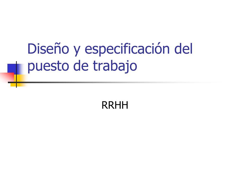 Diseño y especificación del puesto de trabajo RRHH
