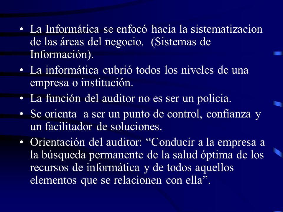 La Informática se enfocó hacia la sistematizacion de las áreas del negocio. (Sistemas de Información). La informática cubrió todos los niveles de una
