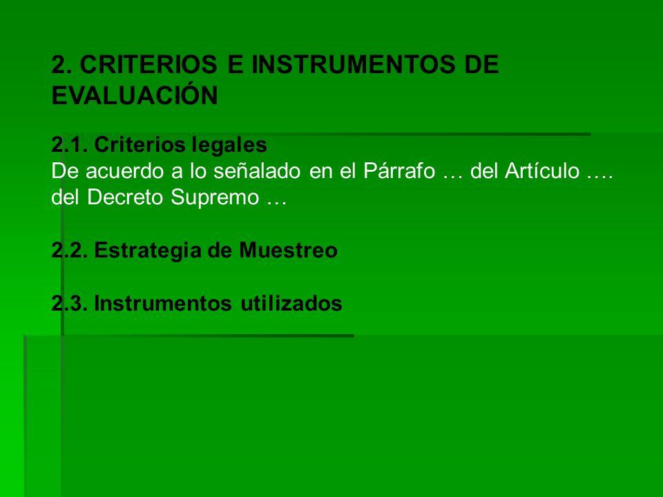 2.CRITERIOS E INSTRUMENTOS DE EVALUACIÓN 2.1.