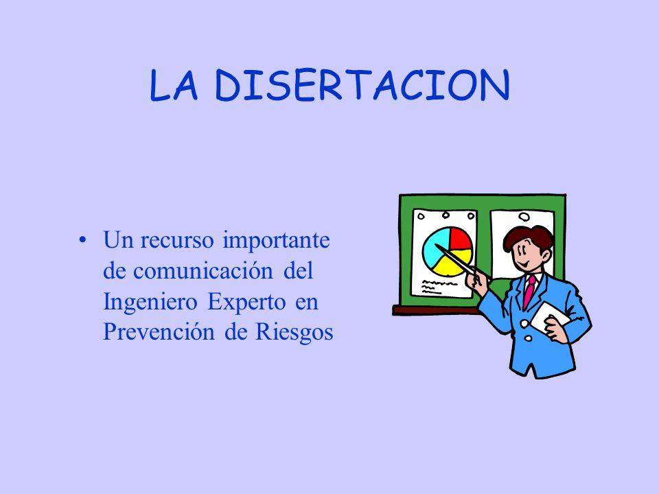 LA DISERTACION Un recurso importante de comunicación del Ingeniero Experto en Prevención de Riesgos
