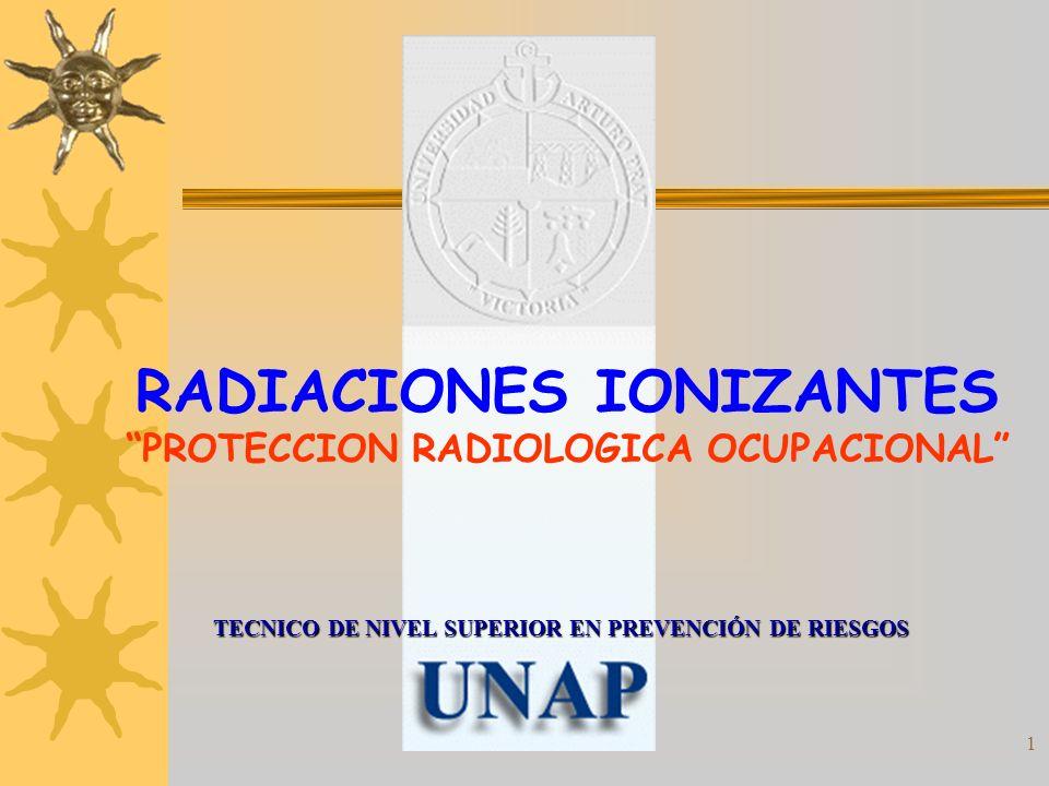 1 TECNICO DE NIVEL SUPERIOR EN PREVENCIÓN DE RIESGOS RADIACIONES IONIZANTES PROTECCION RADIOLOGICA OCUPACIONAL