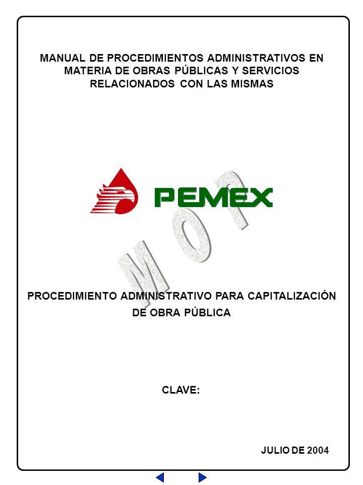 PROCEDIMIENTO ADMINISTRATIVO PARA CAPITALIZACIÓN DE OBRA PÚBLICA MANUAL DE PROCEDIMIENTOS ADMINISTRATIVOS EN MATERIA DE OBRAS PÚBLICAS Y SERVICIOS REL