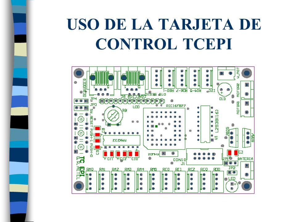 USO DE LA TARJETA DE CONTROL TCEPI