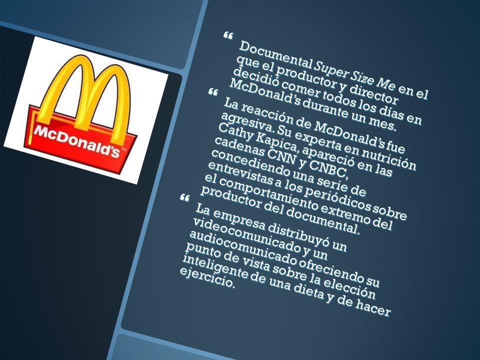 Documental Super Size Me en el que el productor y director decidió comer todos los días en McDonalds durante un mes.