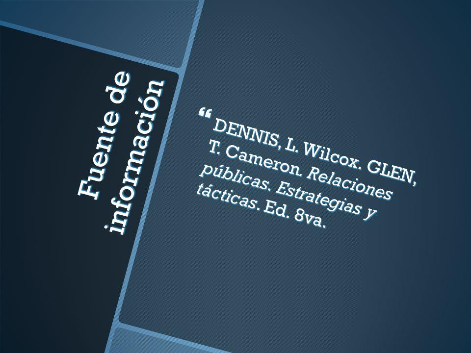 Fuente de información DENNIS, L. Wilcox. GLEN, T.
