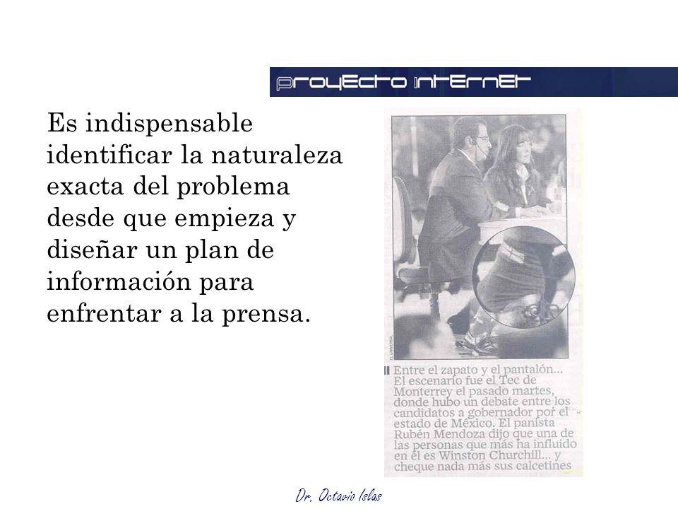 Dr.Octavio Islas Una crisis no observará un desarrollo normal si hay activistas involucrados.