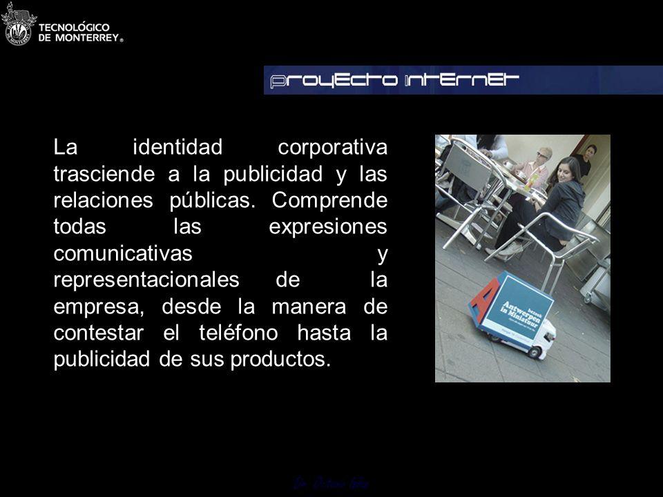 Dr. Octavio Islas Comunicación corporativa es el proceso que convierte la identidad corporativa en imagen corporativa. La identidad corporativa sólo t