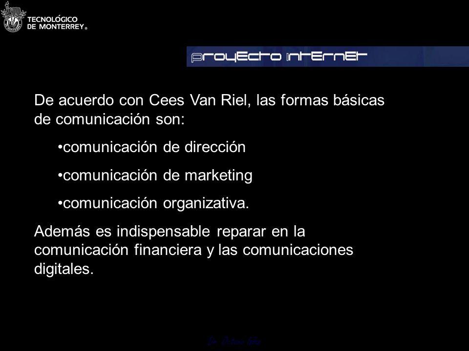Dr. Octavio Islas La identidad corporativa trasciende a la publicidad y las relaciones públicas. Comprende todas las expresiones comunicativas y repre