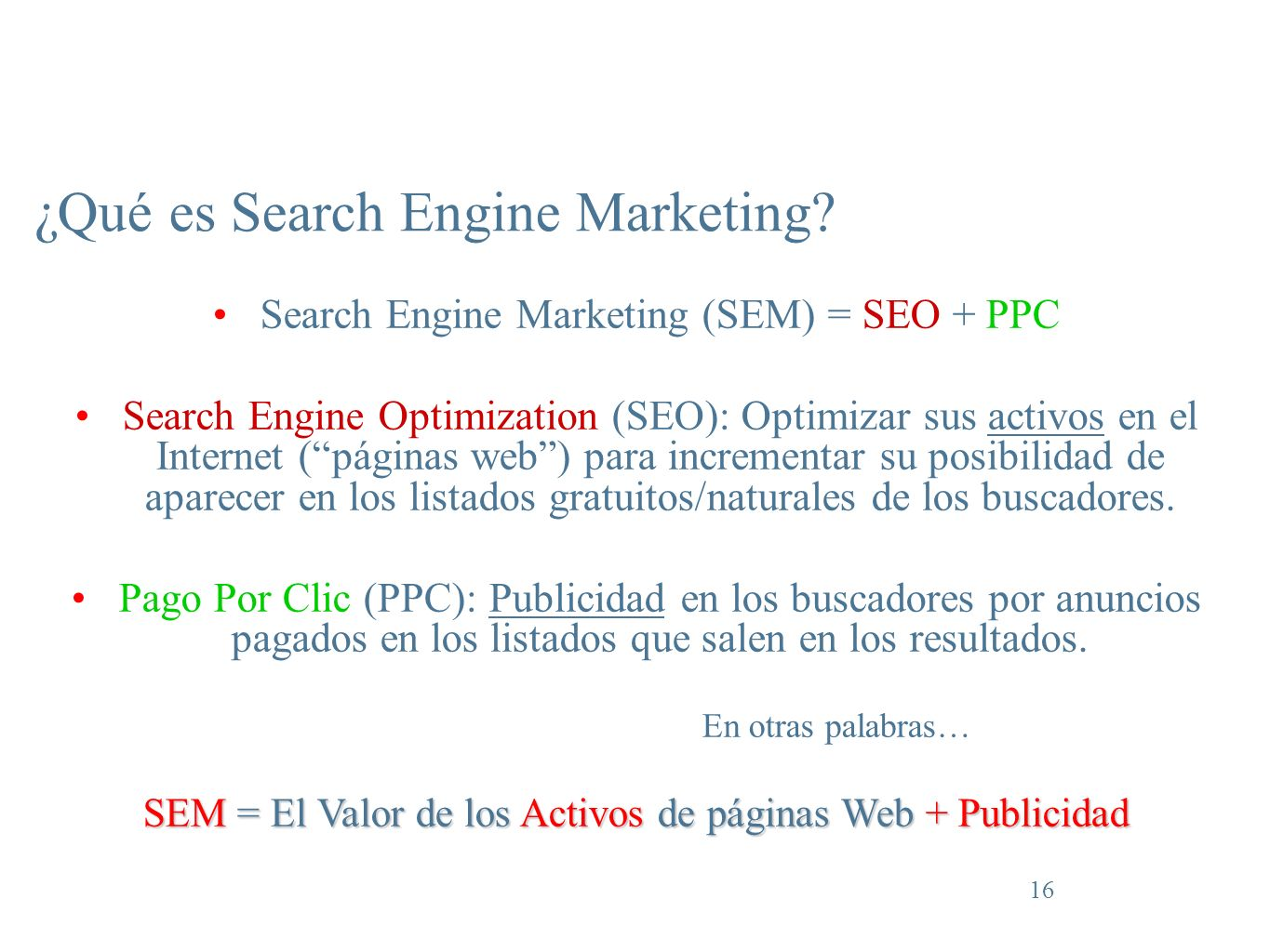 16 ¿Qué es Search Engine Marketing.