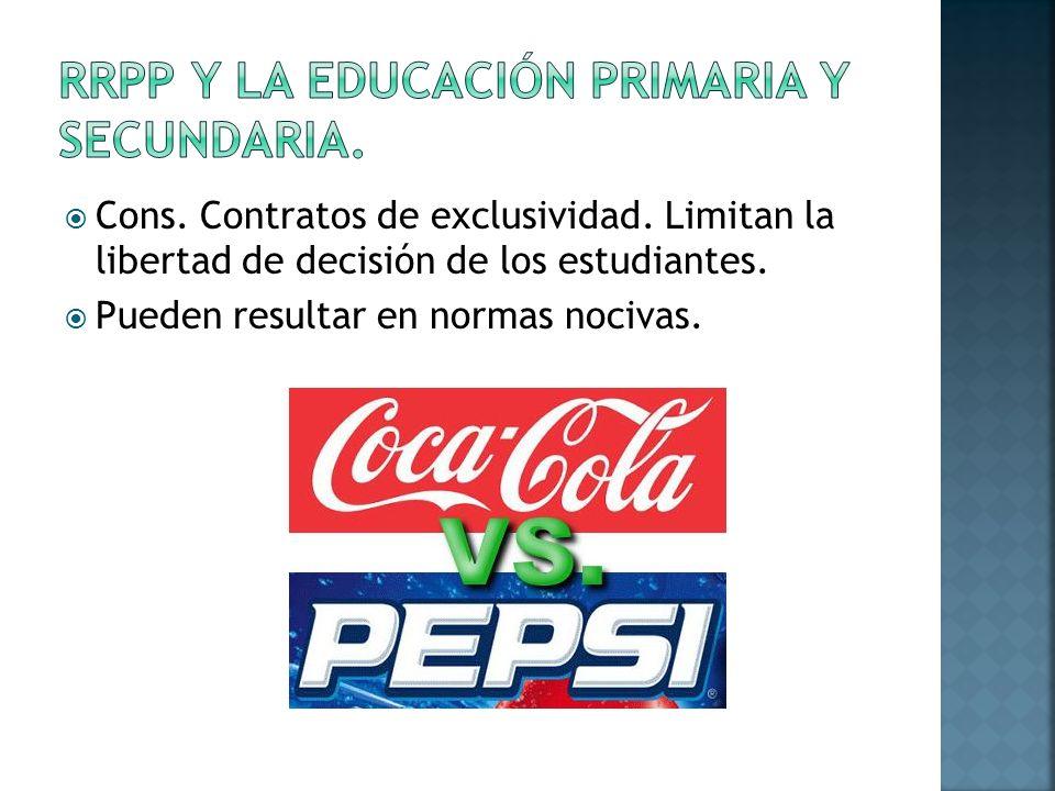 Cons. Contratos de exclusividad. Limitan la libertad de decisión de los estudiantes.