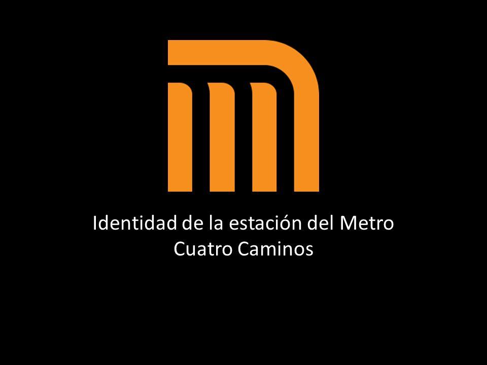 Identidad de la estación del Metro Cuatro Caminos