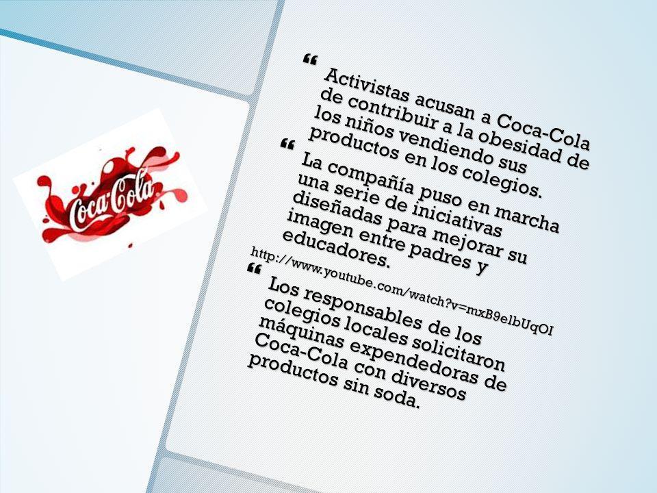 Activistas acusan a Coca-Cola de contribuir a la obesidad de los niños vendiendo sus productos en los colegios. Activistas acusan a Coca-Cola de contr