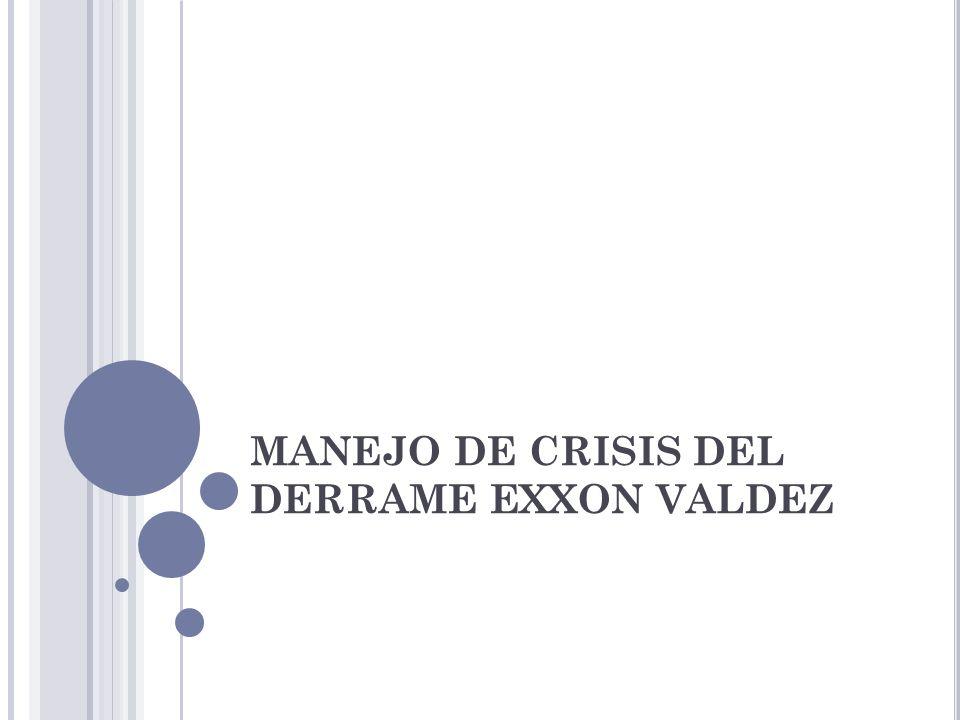 MANEJO DE CRISIS DEL DERRAME EXXON VALDEZ