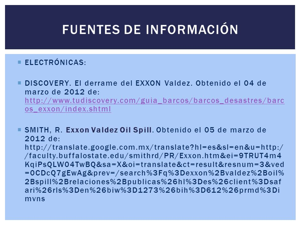 ELECTRÓNICAS: DISCOVERY.El derrame del EXXON Valdez.