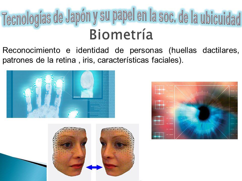 Reconocimiento e identidad de personas (huellas dactilares, patrones de la retina, iris, características faciales).