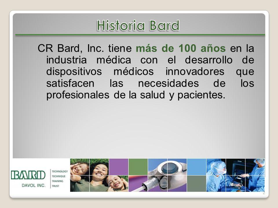 2 CR Bard, Inc. tiene más de 100 años en la industria médica con el desarrollo de dispositivos médicos innovadores que satisfacen las necesidades de l
