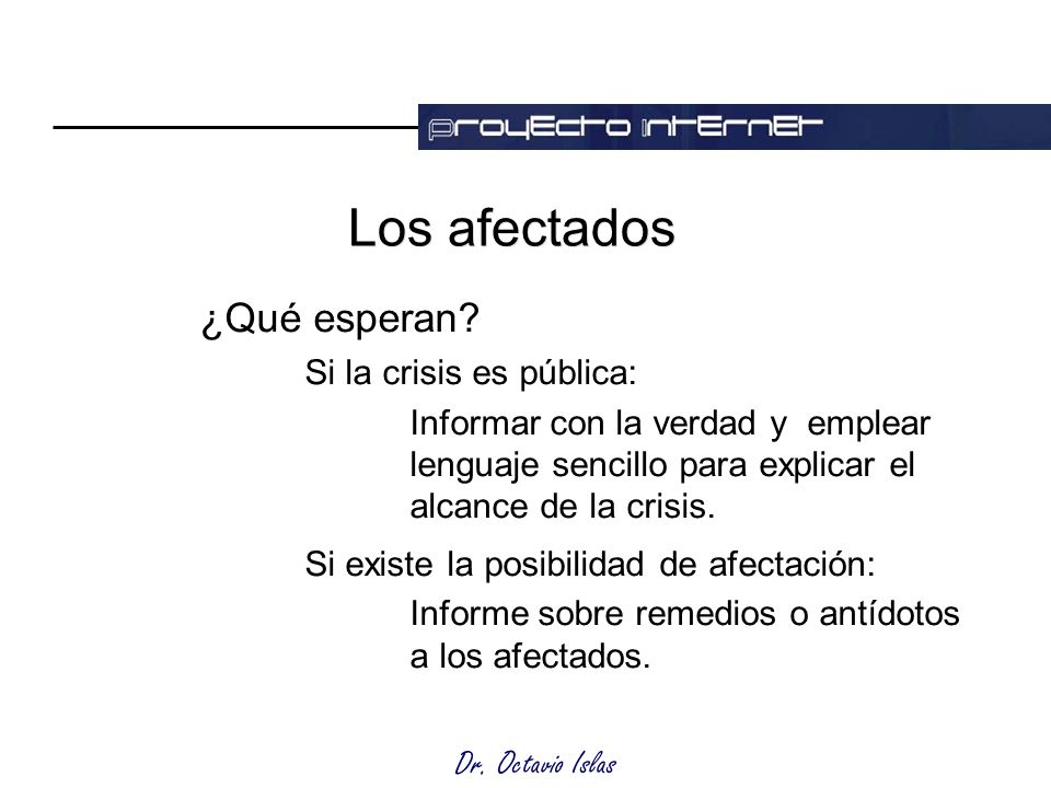 Dr. Octavio Islas Los afectados ¿Qué esperan.