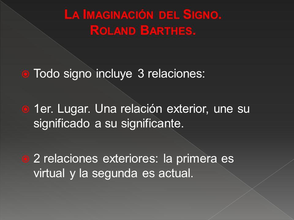 El primer tipo de relación aparece claramente en lo que suele llamarse Símbolo.