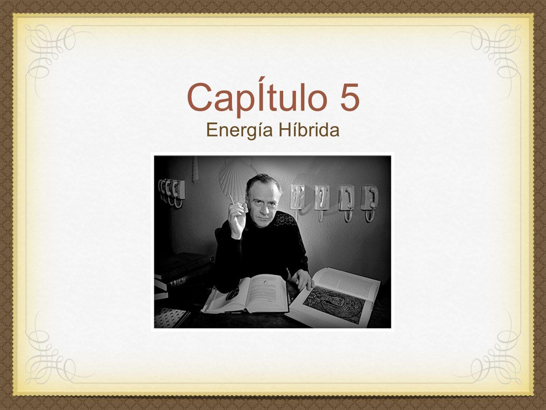 CapÍtulo 5 Energía Híbrida