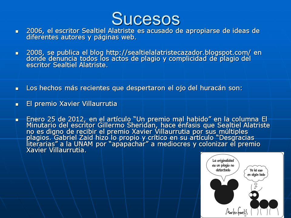 Sucesos La página de Enrique Sealtiel Alatriste y Lozano en la Wikipedia tuvo una sección completa dedicada a las acusaciones de plagio, suprimida el 27 de enero de 2012.