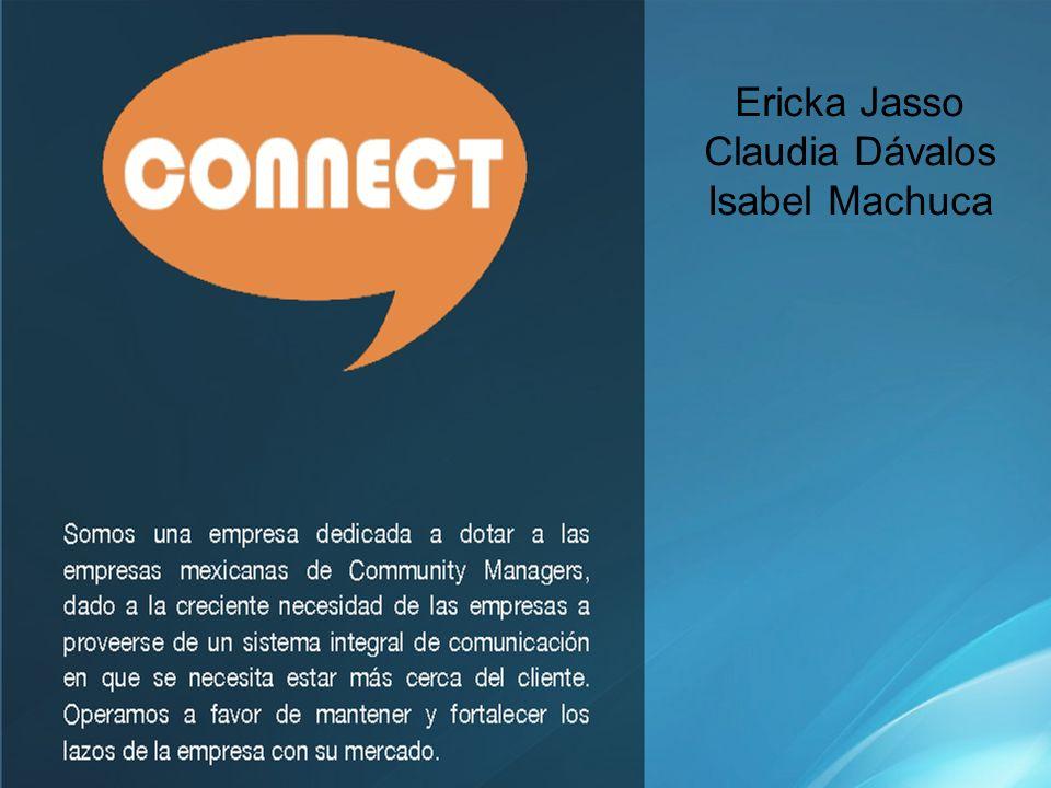 Ericka Jasso Claudia Dávalos Isabel Machuca