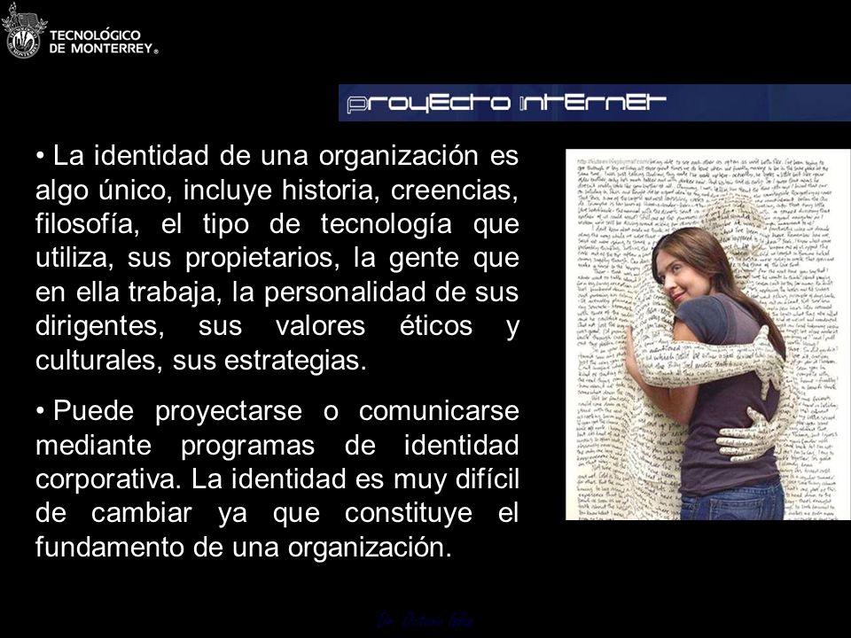 Dr. Octavio Islas Una imagen positiva puede convertirse con aterradora rapidez en negativa.