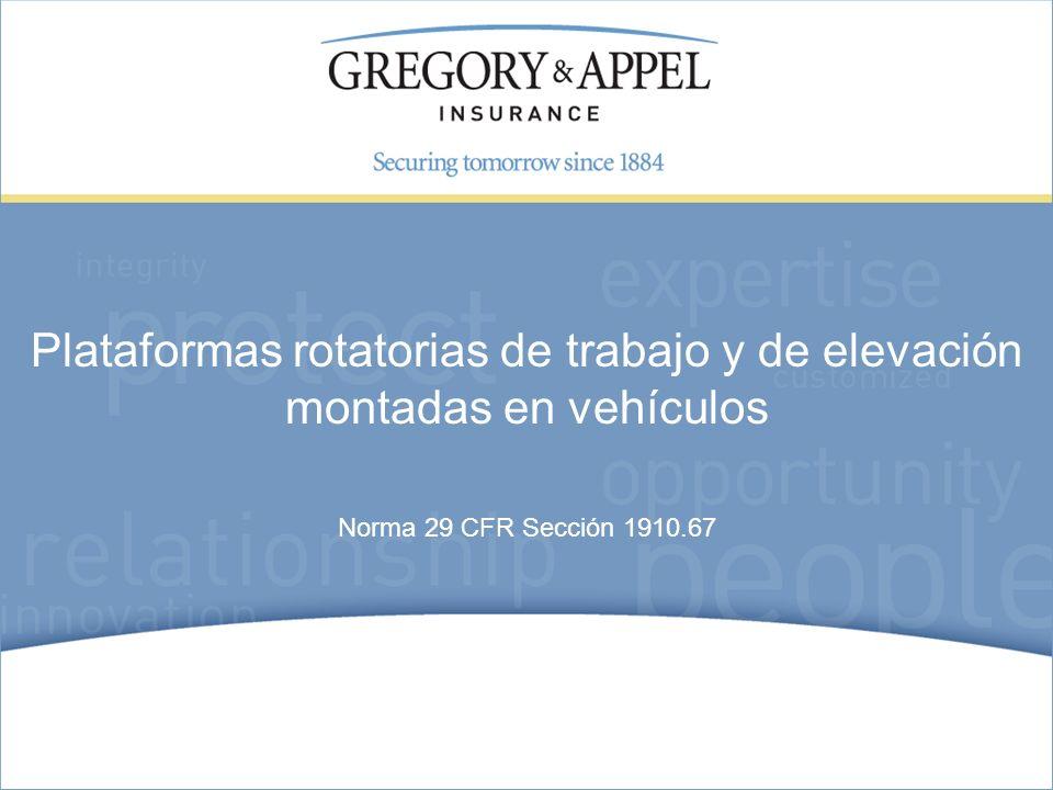 Norma 29 CFR Sección 1910.67 Plataformas rotatorias de trabajo y de elevación montadas en vehículos