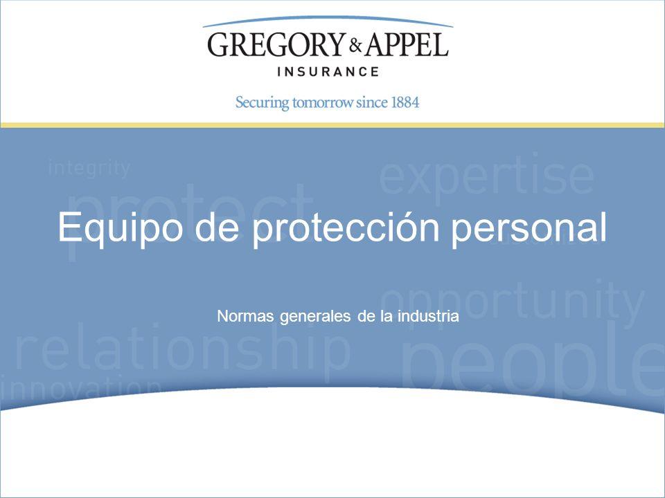 Normas generales de la industria Equipo de protección personal