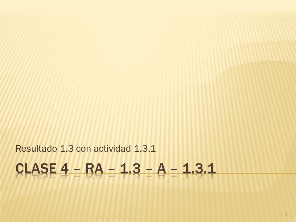Resultado 1.3 con actividad 1.3.1 1