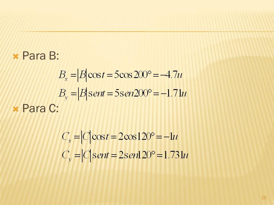 Para B: Para C: 26